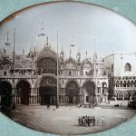 St. Mark's Basilica and the Piazza, by an unnamed French photographer. 1845. Photo: K. & J. Jacobson