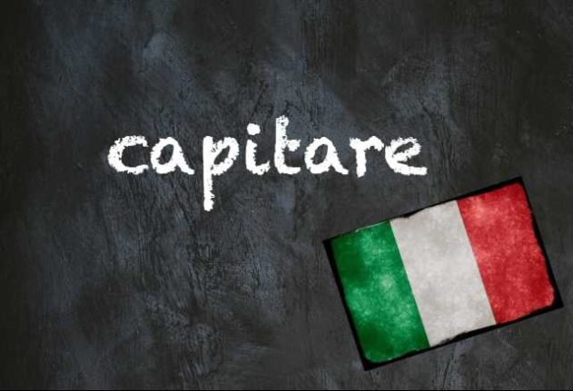 Italian word of the day capitare