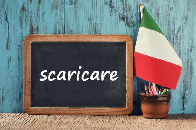 Italian word of the day: 'Scaricare'