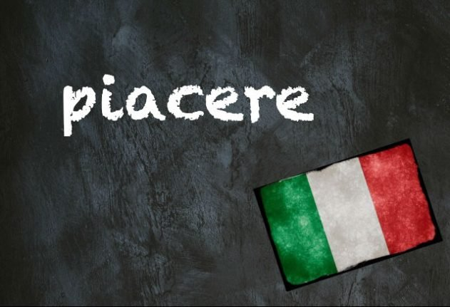 Italian word of the day: 'Piacere'