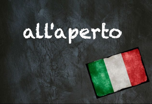 Italian expression of the day: 'All'aperto'